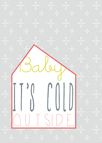 A6 card baby it's cold - blk-txt9